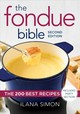 Fondue Bible - Simon, Ilana - ISBN: 9780778806172