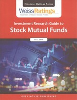 Weiss Ratings Investment Research Guide To Stock Mutual Funds, Fall 2017 - Weiss Ratings, Inc. (COR) - ISBN: 9781682177440
