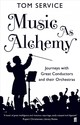 Music As Alchemy - Service, Tom - ISBN: 9780571240487