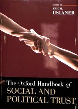 Oxford Handbook Of Social And Political Trust - Uslaner, Eric M. (EDT) - ISBN: 9780190274801