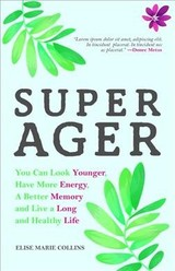 Super Ager - Collins, Elise Marie - ISBN: 9781633537385
