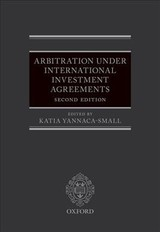 Arbitration Under International Investment Agreements - Yannaca-small, Katia (EDT) - ISBN: 9780198758082