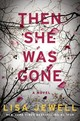 Then She Was Gone - Jewell, Lisa - ISBN: 9781501154645