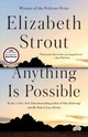 Anything Is Possible - Strout, Elizabeth - ISBN: 9780812989410