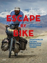 Escape by Bike - Joshua Cunningham - ISBN: 9789089897671