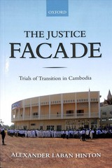 Justice Facade - Hinton, Alexander (professor Of Anthropology, Rutgers University) - ISBN: 9780198820956