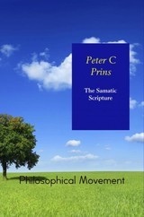 The Samatic Scripture - Peter C  Prins - ISBN: 9789402175615