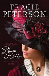 In Places Hidden - Peterson, Tracie - ISBN: 9780764218996