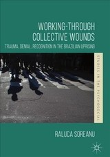 Working-through Collective Wounds - Soreanu, Raluca - ISBN: 9781137585226