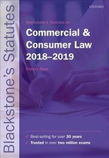 Blackstone's Statutes On Commercial & Consumer Law 2018-2019 - Rose, F. D., Ph.D. (EDT) - ISBN: 9780198818519