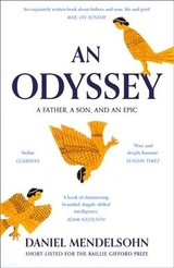 Odyssey: A Father, A Son And An Epic - Mendelsohn, Daniel - ISBN: 9780007545131