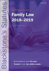 Blackstone's Statutes On Family Law 2018-2019 - Fenton-glynn, Claire (university Lecturer In Law And A Director Of Studies At Jesus College, University Of Cambridge) - ISBN: 9780198818533