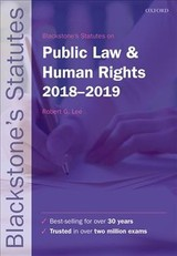 Blackstone's Statutes On Public Law & Human Rights 2018-2019 - Lee, Robert G. - ISBN: 9780198818557