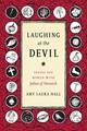 Laughing At The Devil - Hall, Amy Laura - ISBN: 9781478000129