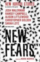 New Fears - New Horror Stories By Masters Of The Genre - Lillie, Brian; Golden, Brady; Johnstone, Carole; Placek, Kathryn; Laws, Ste... - ISBN: 9781785655524