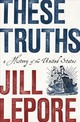 These Truths - Lepore, Jill - ISBN: 9780393635249