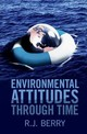 Environmental Attitudes Through Time - Berry, R. J. (university College London) - ISBN: 9781107062320