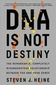 Dna Is Not Destiny - Heine, Steven J. (university Of British Columbia) - ISBN: 9780393355802
