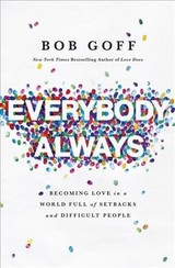Everybody, Always - Goff, Bob - ISBN: 9780718078133