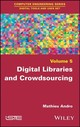 Digital Libraries And Crowdsourcing - Andro, Mathieu - ISBN: 9781786301611