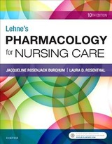 Lehne's Pharmacology For Nursing Care - Rosenthal, Laura; Burchum, Jacqueline - ISBN: 9780323512275