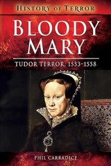 Bloody Mary - Carradice, Phil - ISBN: 9781526728654