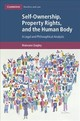 Cambridge Bioethics and Law, Self-Ownership, Property Rights, and the Human Body - Quigley, Muireann - ISBN: 9781107036864