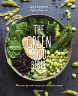 The Green Food Bible - Laura  Canjels - ISBN: 9789401454216