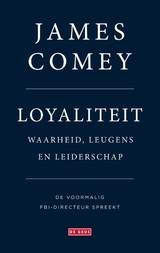 Loyaliteit - James Comey - ISBN: 9789044541144