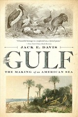 Gulf - Davis, Jack E. (university Of Florida) - ISBN: 9781631494024