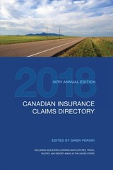 Canadian Insurance Claims Directory 2018 - Peroni, Gwen - ISBN: 9781487523008
