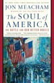 The Soul Of America - Meacham, Jon - ISBN: 9780399589812