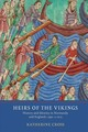Heirs Of The Vikings - History And Identity In Normandy And England, C.950-c.1015 - Cross, Katherine - ISBN: 9781903153796