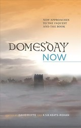 Domesday Now - Roffe, David (EDT)/ Keats-Rohan, K. S. B. (EDT) - ISBN: 9781783273003