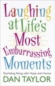 Laughing At Life's Most Embarrassing Moments - Taylor, Dan - ISBN: 9780736924641