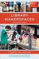 Library Makerspaces - Willingham, Theresa - ISBN: 9781442277403