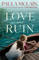 Love And Ruin - McLain, Paula - ISBN: 9781101967386