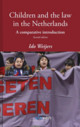 Children And The Law In The Netherlands - Weijers, Ido - ISBN: 9789462368552