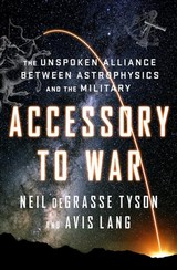 Accessory To War - Degrasse Tyson, Neil (american Museum Of Natural History); Lang, Avis - ISBN: 9780393064445