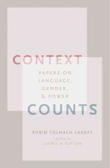 Context Counts - Lakoff, Robin Tolmach - ISBN: 9780195119893