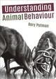 Understanding Animal Behaviour - Putman, Rory - ISBN: 9781849953306