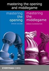 Mastering The Opening And Middlegame - Jacobs, Byron; Dunnington, Angus - ISBN: 9781781944707