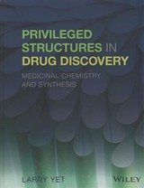 Privileged Structures In Drug Discovery - Yet, Larry - ISBN: 9781118145661