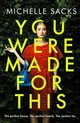 You Were Made For This - Sacks, Michelle - ISBN: 9780008261221
