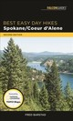 Best Easy Day Hikes Spokane/coeur D'alene - Barstad, Fred - ISBN: 9781493029785