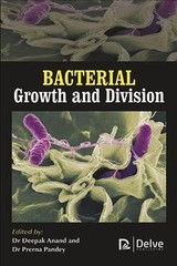 Bacterial Growth And Division - Anand, Deepak (EDT)/ Pandey, Prerna (EDT) - ISBN: 9781773611914