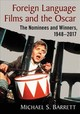 Foreign Language Films And The Oscar - Barrett, Michael S. - ISBN: 9781476674209