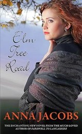 Elm Tree Road - Jacobs, Anna - ISBN: 9780749023089