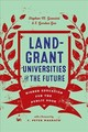 Land-grant Universities For The Future - Gavazzi, Stephen M. (ohio State University); Gee, E. Gordon (president, West Virginia University) - ISBN: 9781421426853