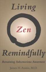 Living Zen Remindfully - Austin, James H. - ISBN: 9780262535328